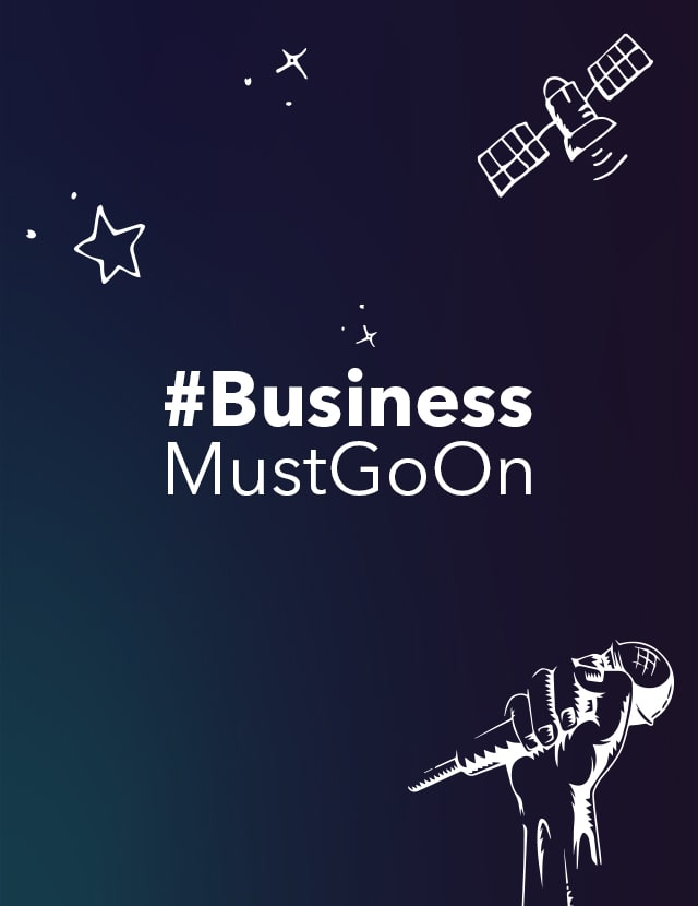 #Business Must Go On